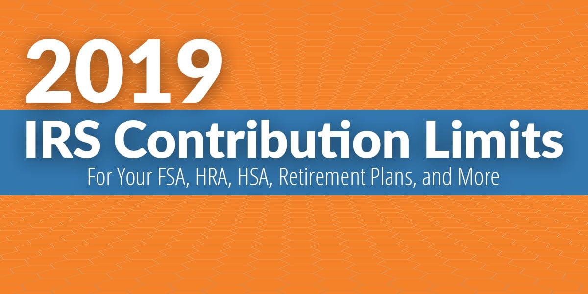 2019 IRS Contribution Limits Infosheet