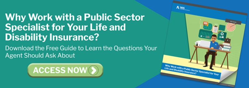 Why Work with a Public Sector Specialist for Your Life and Disability Insurance?